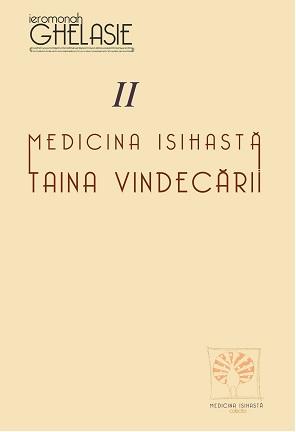Medicina Isihasta – Taina Vindecării