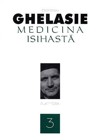 Medicina isihastă Vol 3