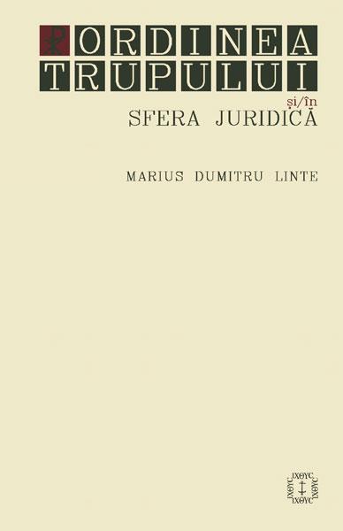 Ordinea Trupului și/în Sfera Juridică