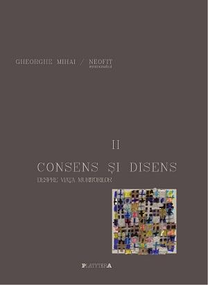 Consens și disens despre viața muritorilor – vol 2