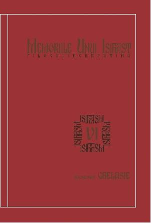 Memoriile unui Isihast(VI) – Filocalie Carpatină