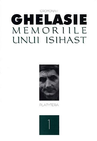 Memoriile unui isihast Vol 1
