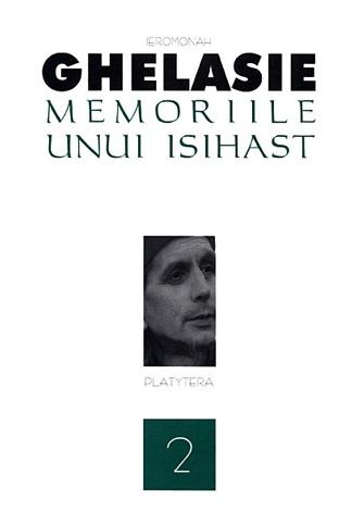 Memoriile unui isihast Vol 2