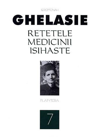 Rețetele medicinii isihaste Vol 7